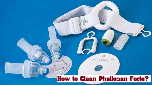 phallosan forte cleaning tips